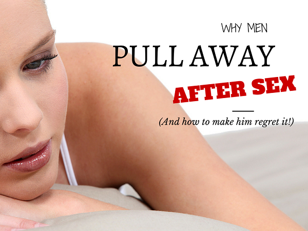 Pull Away Intimacy Why Guys After