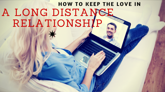 How to Handle Your Long Distance Relationship (With HIM)